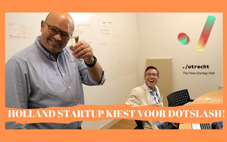 Holland Startup kiest voor Dotslash Utrecht
