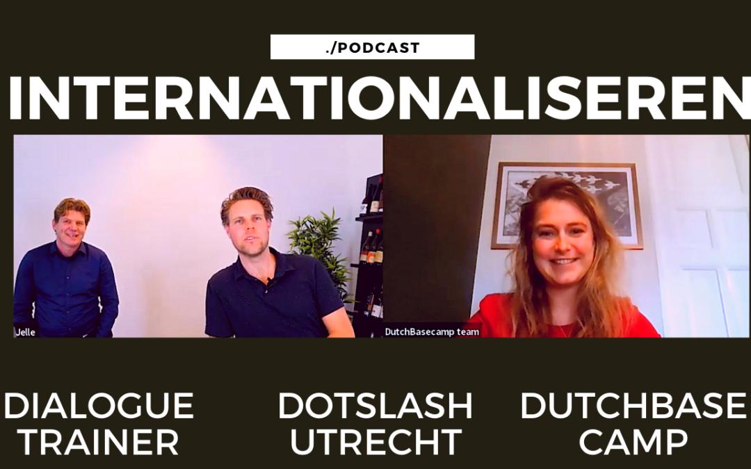 Je business internationaal opschalen – DutchBasecamp en Dialogue Trainer