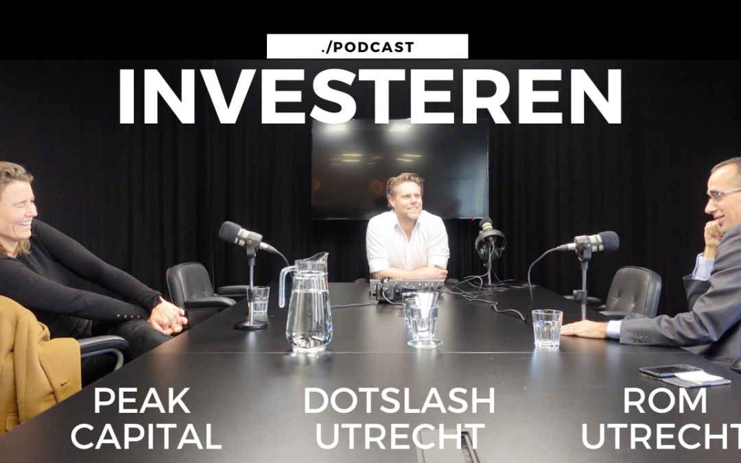 Podcast over Investeren met ROM Utrecht en Peak Capital bij Dotslash Utrecht