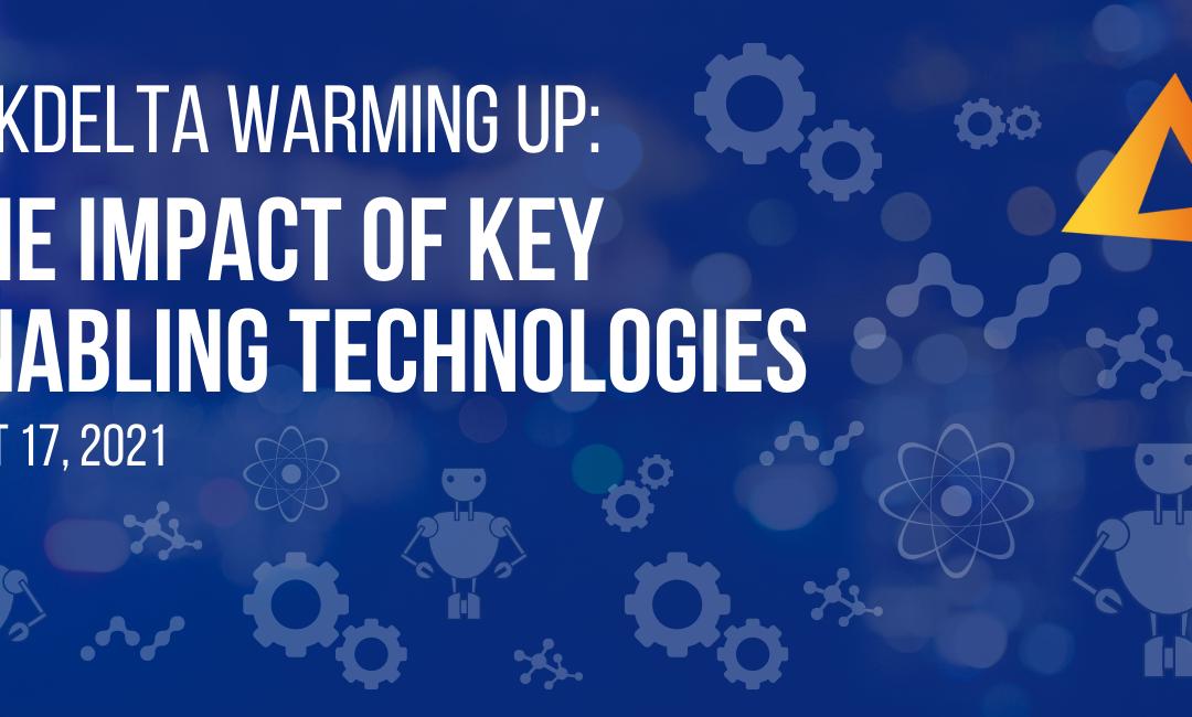 Warming Up: the Impact of Key Enabling Technologies.