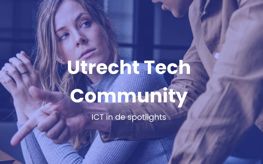 De Utrecht Tech Community zet ICT in de spotlights